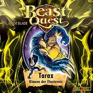 Tarax, Klauen der Finsternis (Beast Quest 21) Hörbuch
