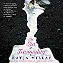 The Sea of Tranquility: A Novel Audiobook by Katja Millay Narrated by Kirby Heyborne, Candace Thaxton