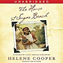The House at Sugar Beach: A Memoir Audiobook by Helene Cooper Narrated by Helene Cooper