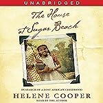The House at Sugar Beach: A Memoir | Helene Cooper