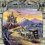 Gruselkabinett Folge 19 - Dracula (Teil 3 von 3) by Bram Stoker