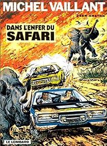 Michel Vaillant, tome 27 : Dans l'enfer du safari par Graton