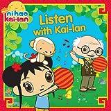 Listen with Kai-lan (Ni Hao, Kai-lan)