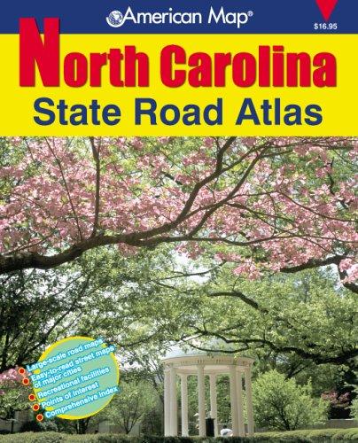 American Map North Carolina State Road Atlas (American Map Regional Atlas: North Carolina State Road) ()