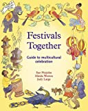 Festivals Together: A Guide to Multi-Cultural Celebration