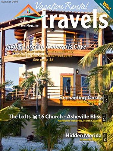 Vacation Rental Travels: Summer 2014