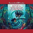 Rise of the Jumbies Hörbuch von Tracey Baptiste Gesprochen von: Robin Miles