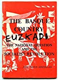 img - for Basque Country: The National Question and the Socialist Revolution (An I.L.P. square one pamphlet) book / textbook / text book