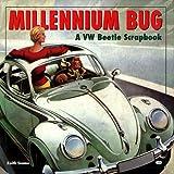 Millennium Bug: A Vw Beetle Scrapbook