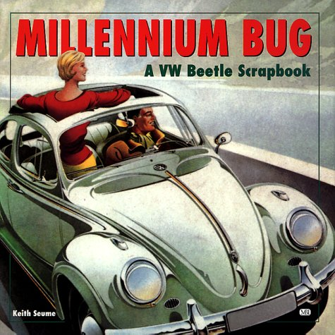 Millennium Bug: A Vw Beetle Scrapbook by Motorbooks International