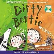 Dirty Bertie: : Fleas and Worms | David Roberts, Alan MacDonald