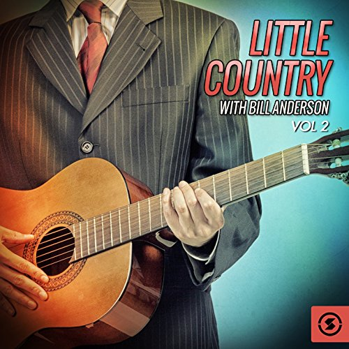 Little Country with Bill Ander...