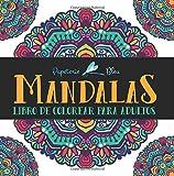 Mandalas: Libro De Colorear Para Adultos (Serie de Relajación y Alivio del Estrés)