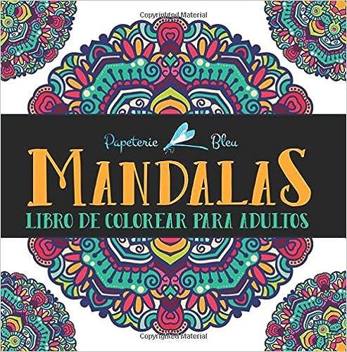 Mandalas: Libro De Colorear Para Adultos por Papeterie Bleu epub