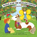 Bingo and the Healing Fairies (Horse and Pony Tales Children's Book Series 3)