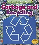 Garbage and Recycling, Chris Oxlade, 1432965719