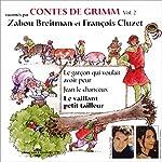 Le garçon qui voulait avoir peur / Jean le chanceux / Le vaillant petit tailleur (Contes de Grimm 2) |  Frères Grimm