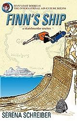Finn's Ship: a skateboarder cruises (Finn's Fast Books Book 1)