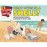What Lives in a Shell?: Let's Read and Find out Science - 1