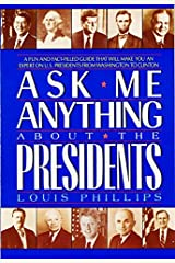 Ask Me Anything About the Presidents (Avon Camelot Books) Paperback
