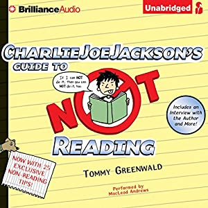 Charlie Joe Jackson's Guide to Not Reading Audiobook