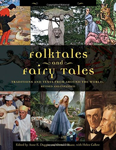 Folktales and Fairy Tales [4 volumes]: Traditions and Texts from around the World, 2nd Edition
