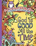 Books : God Is Good All The Time: A Christian Adult Coloring Book