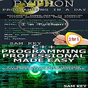 Python Programming in a Day and C++ Programming Professional Made Easy Audiobook