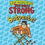 Batpants! | Jeremy Strong