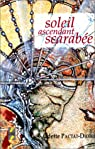 Soleil ascendant scarabée par Pactat-Didier