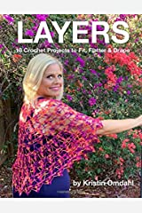 Layers: 18 Crochet Projects to Fit, Flatter & Drape Paperback