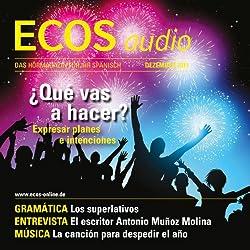 ECOS audio - Expresar planes e intenciones. 12/2011