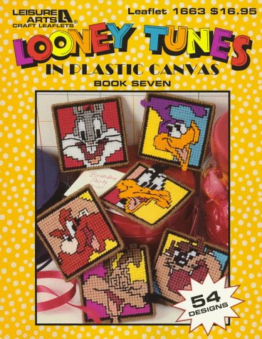 Looney Tunes in Plastic Canvas: Book 7