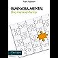 GIMNASIA MENTAL. Una mente en forma (Educación y aprendizaje) (Spanish Edition)