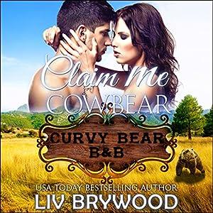 Claim Me Cowbear Audiobook