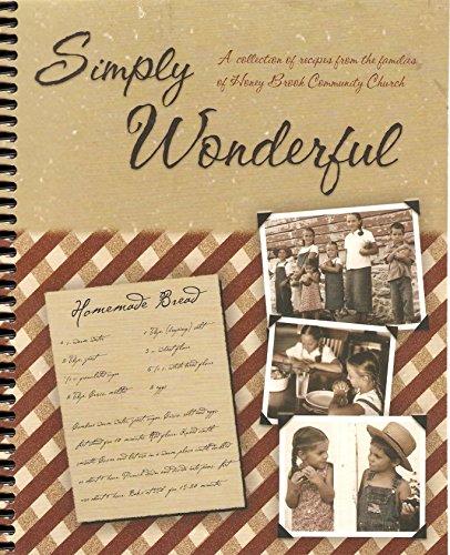 Simply Wonderful Recipes of Honey Brook Community Church Carlisle Honey