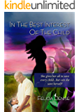 In the Best Interest of the Child