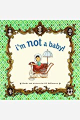 I'm Not a Baby Hardcover