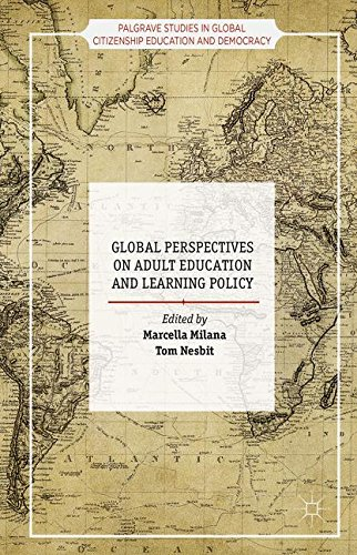 Global Perspectives on Adult Education and Learning Policy (Palgrave Studies in Global Citizenship Education and Democracy)