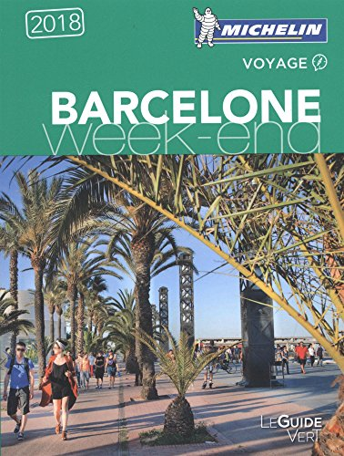 BEST GUIDE VERT - BARCELONE WEEK-END (French Edition) [E.P.U.B]