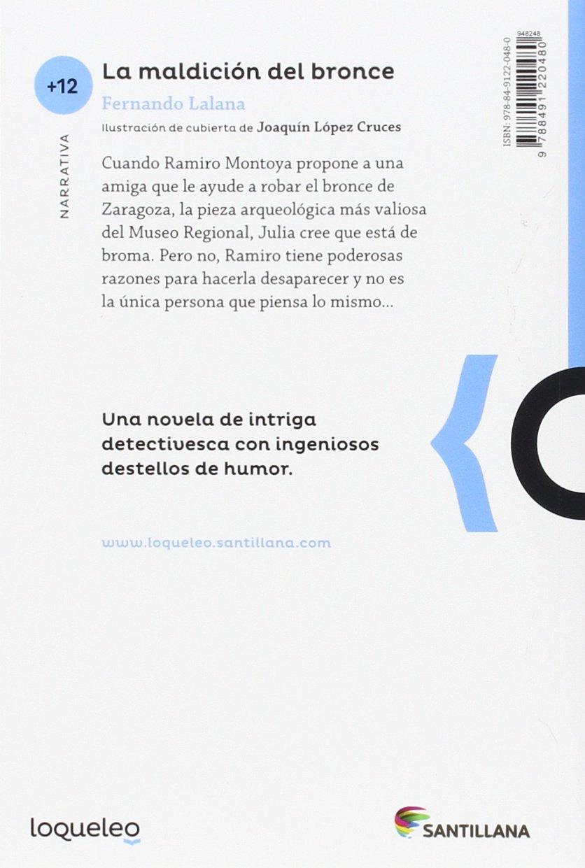 La maldición del bronce: Amazon.es: Fernando Lalana: Libros
