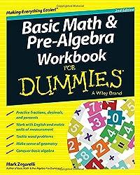 Basic Math & Pre-Algebra Workbook For Dummies®
