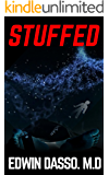 Stuffed: A Misty, Mark Medical Thriller (You Can't Go Back Book 1)