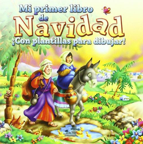 Mi primer libro de navidad: ¡Con plantillas para dibujar! (La Biblia y los niños) por Tim Dowley
