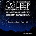 This Mysterious Realm Called Sleep: The Complete Trilogy - Books 1 to 3 | Leslie Watkins