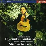 Takemitsu: Guitar Works by Shin-ichi Fukuda (1997-09-09)