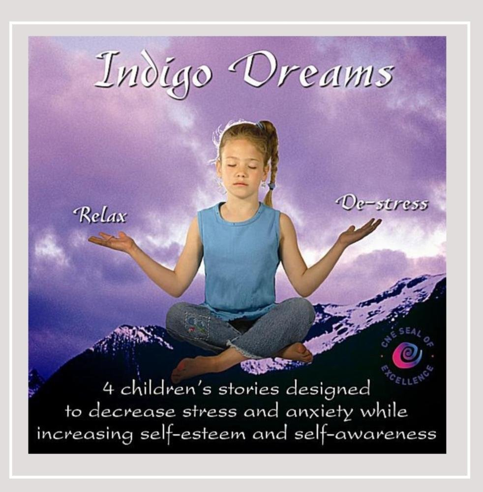 Indigo Dreams: Relaxation and Stress Management Bedtime Stories for Children, Improve Sleep, Manage Stress and Anxiety by Stress Free Kids