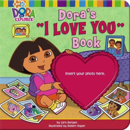 """Read Online Dora's """"I Love You"""" Book (Dora the Explorer) PDF"""