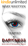 Tempted by Darkness (The Alliance Trilogy Book 1)