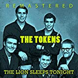 The Lion Sleeps Tonight (Remastered)